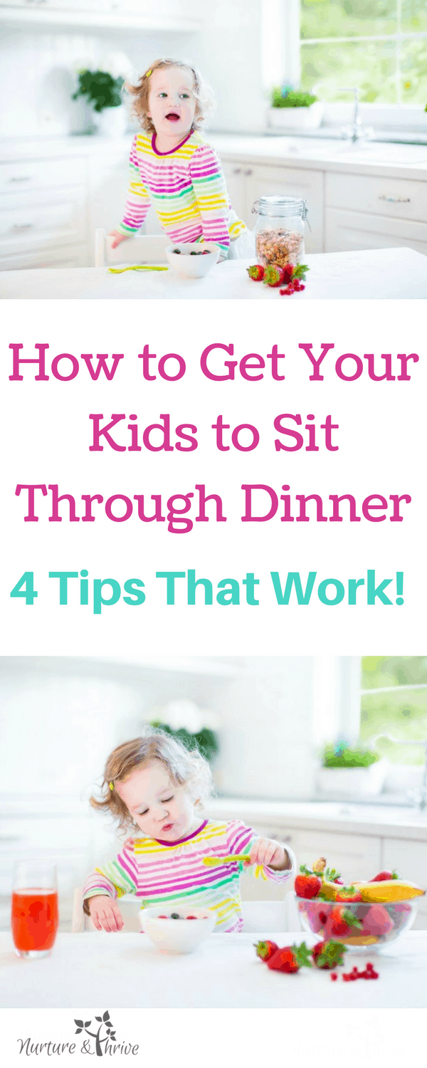 How to get your kids to sit through dinner