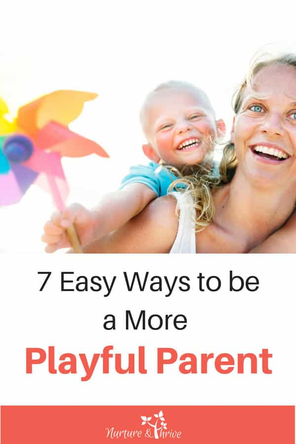 be a playful parent