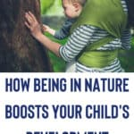 The Benefits of Being a Nature Kid (and how to get your child to enjoy nature walks!) 8