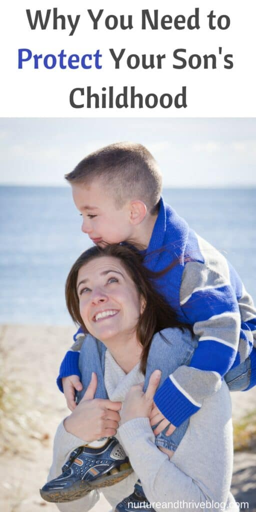 Why You Need to Protect Your Son's Childhood