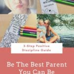 3-Step Quick Guide to Positive Discipline: Are you Reacting or Responding to Your Child? 2