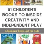 The Book List That Will Spark Your Child's Creativity and Independent Play All Summer Long