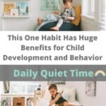 This One Habit Has Huge Benefits for Child Development and Behavior: Daily Quiet Time