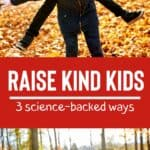 Kindness Matters: Show Your Kids How Doing Good Leads to Happiness 1