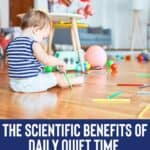 The Scientific Benefits of Daily Quiet Time for Kids 3