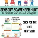 Help Children Break The Cycle of Anxious Thoughts and Re-Center With a Sensory Scavenger Hunt 3