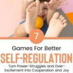 7 Ways to Turn Power-Struggles and Over-Excitement into Cooperation and Joy 3