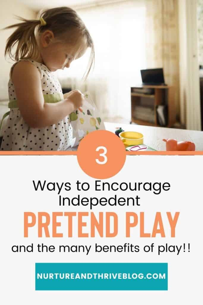 3 ways to encourage independent pretend play