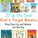 20 Yoga Books for Kids: Bring Peace, Joy, and Calmness into Your Day 3